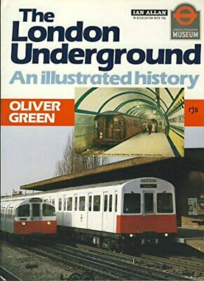 The London Underground: An Illustrated History by London Transport Paperback The