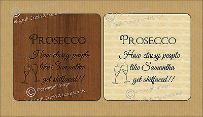Personalised Prosecco Wood Coaster, Birthday, Gift, Funny, Alcohol Quote