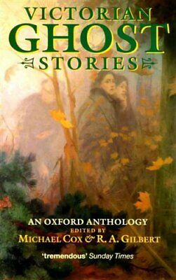 Victorian Ghost Stories: An Oxford Anthology (Oxford Pap... by Cox, M. Paperback
