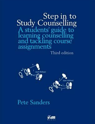 Step in to Study Counselling (Steps in Counselling ... by Pete Sanders Paperback