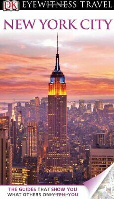 DK Eyewitness Travel Guide: New York City by Publishing, DK Book The Cheap Fast