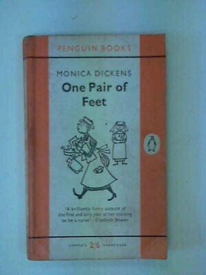 One Pair of Feet: A Candid And Irreverent Look at L by Monica Dickens 0140009698