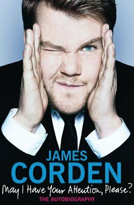 May I Have Your Attention Please?, Corden, James Book The Cheap Fast Free Post