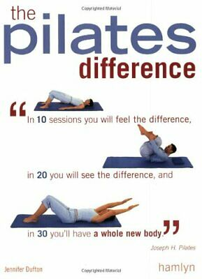 The Pilates Difference by Dufton, Jennifer Paperback Book The Cheap Fast Free
