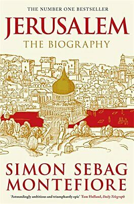 Jerusalem: The Biography by Sebag Montefiore, Simon Book The Cheap Fast Free