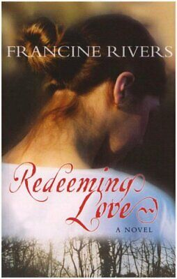 Redeeming Love by Rivers, Francine Paperback Book The Cheap Fast Free Post