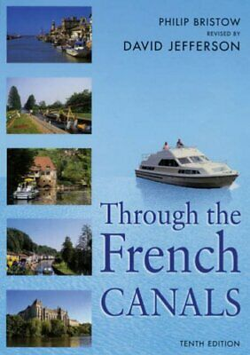Through the French Canals (Travel), Jefferson, David Book The Cheap Fast Free