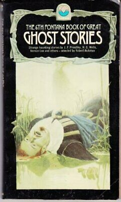 The Sixth Fontana Book of Great Ghost Stories: 6th Paperback Book The Cheap Fast