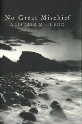 No Great Mischief by MacLeod, Alistair Hardback Book The Cheap Fast Free Post