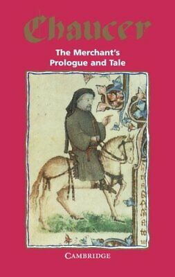 The Merchant's Prologue and Tale (Selected Tales  by Geoffrey Chaucer 0521046319