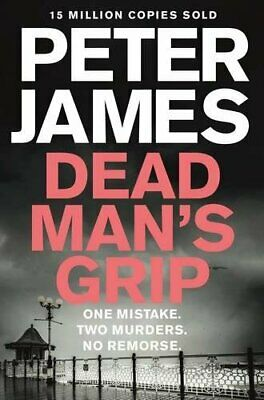 Dead Man's Grip (Roy Grace) by James, Peter Book The Cheap Fast Free Post