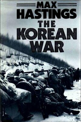The Korean War by Hastings, Sir Max Hardback Book The Cheap Fast Free Post