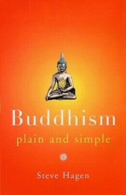 Buddhism Plain and Simple (Arkana) by Hagen, Steve Paperback Book The Cheap Fast