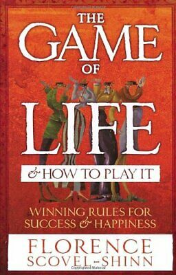 The Game Of Life & How To Play It by Scovel-Shinn, Florence Paperback Book The