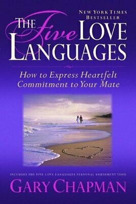 The Five Love Languages: How to Express Heartfelt ... by Chapman, Gary Paperback