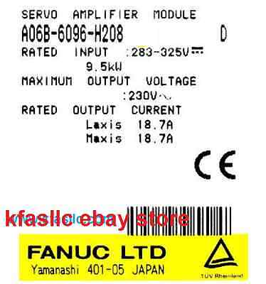 REPAIR SERVICE ONLY for Fanuc A06B-6096-H208 or A06B6096H208 (12 month Warranty)