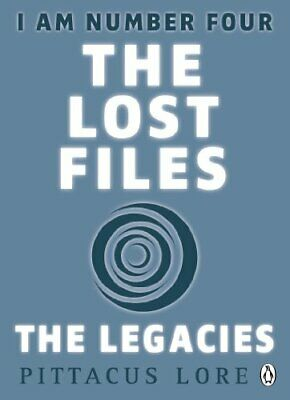 I Am Number Four: The Lost Files: The Legacies by Lore, Pittacus Book The Cheap