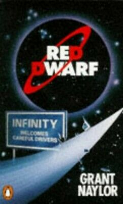 Red Dwarf:Infinity Welcomes Careful Drivers by Naylor, Grant Paperback Book The