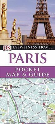 DK Eyewitness Pocket Map and Guide: Paris by DK Travel Paperback Book The Cheap