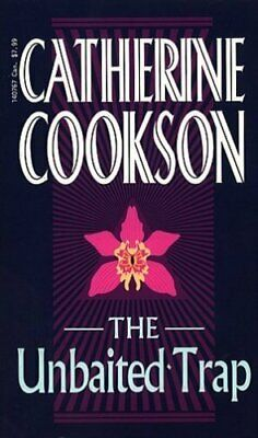 The Unbaited Trap by Cookson, Catherine Paperback Book The Cheap Fast Free Post