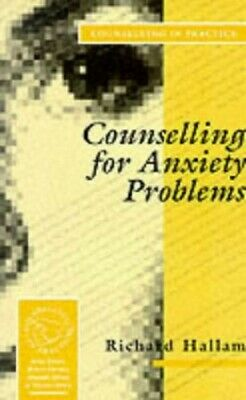 Counselling for Anxiety Problems (Therapy in P... by Hallam, Richard S Paperback