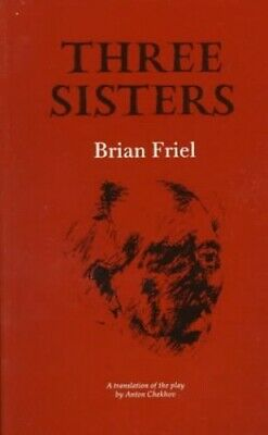 Three Sisters (Gallery books) by Friel, Brian Paperback Book The Cheap Fast Free