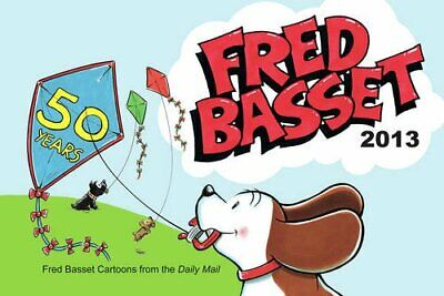 Fred Basset Yearbook 2013 by Alex Graham Book The Cheap Fast Free Post