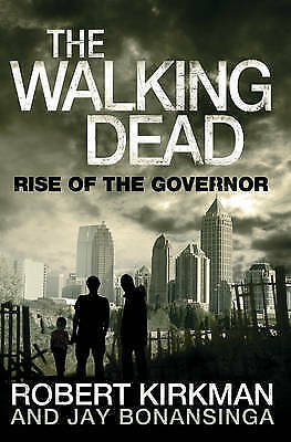 The Walking Dead: Rise of the Governor by Robert Kirkman- New Paperback Book