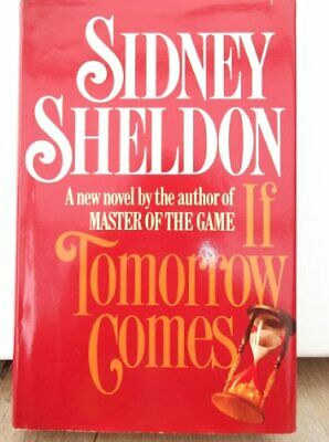 If Tomorrow Comes by Sheldon, Sidney Hardback Book The Cheap Fast Free Post