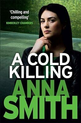 A Cold Killing: Rosie Gilmour 5 by Smith, Anna Book The Cheap Fast Free Post