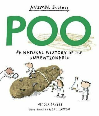 Poo: A Natural History of the Unmentionable (Animal Science) by Davies, Nicola