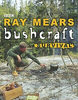 Bushcraft Survival, Mears, Ray Hardback Book The Cheap Fast Free Post