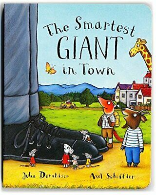 The Smartest Giant in Town by Donaldson, Julia Hardback Book The Cheap Fast Free