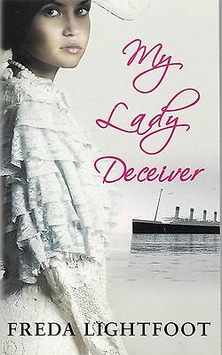 The Lady Deceiver by Freda Lightfoot - New Paperback Book