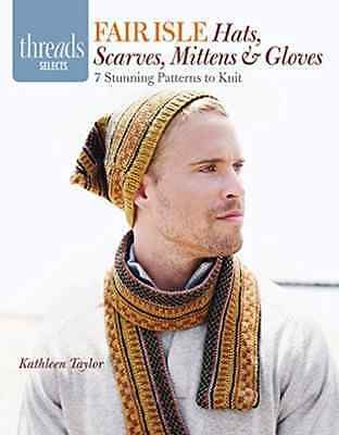 Kathleen Taylor-Fair Isle Hats, Scarves, Mittens An  BOOK NEW