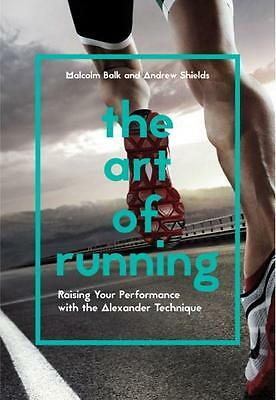 NEW The Art of Running By Malcolm Balk Paperback Free Shipping