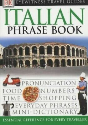Italian Phrase Book (Eyewitness Travel Guides Phrase Books) by DK Paperback The