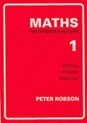 Maths for Practice and Revision: Bk. 1 by Robson, Peter Paperback Book The Cheap