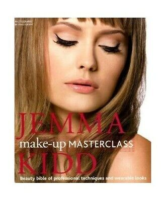 Jemma Kidd Make-Up Masterclass by Kidd, Jemma Hardback Book The Cheap Fast Free