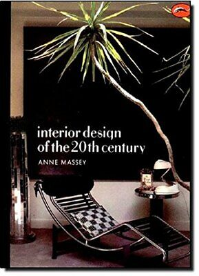Interior Design of the 20th Century (World of Art) by Massey, Anne Paperback The