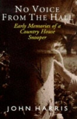 No Voice from the Hall: Early Memories of a Country ... by Harris, John Hardback