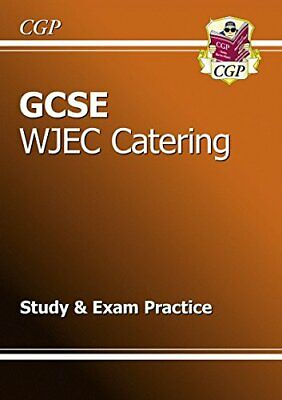 GCSE Catering WJEC Study & Exam Practice (A*-G course) by CGP Books Book The