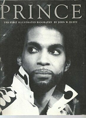 Prince: An Illustrated Biography by Duffy, John Paperback Book The Cheap Fast