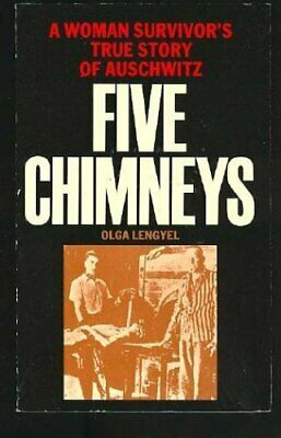 Five Chimneys - A Woman Survivor's True Story Of A... by Lengyel, Olga Paperback