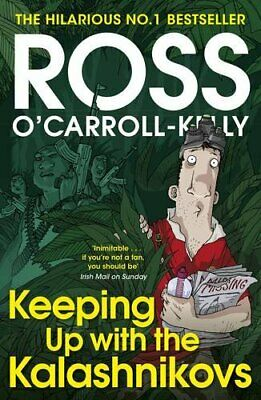 Keeping Up with the Kalashnikovs by O'Carroll-Kelly, Ross Book The Cheap Fast