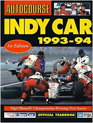 Autocourse Indy Car Yearbook 1993-94 Hardback Book The Cheap Fast Free Post