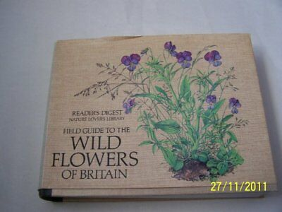 Field Guide to the Wild Flowers of Britain, Reader's Digest Hardback Book The