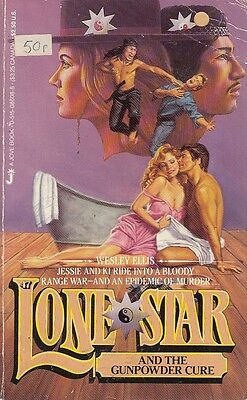 Lone Star and the Gunpowder Cure - Wesley Ellis - Acceptable - Paperback