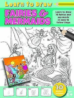 Learn to Draw Fairies and Mermaids: Learning to Draw Activity Book NEW