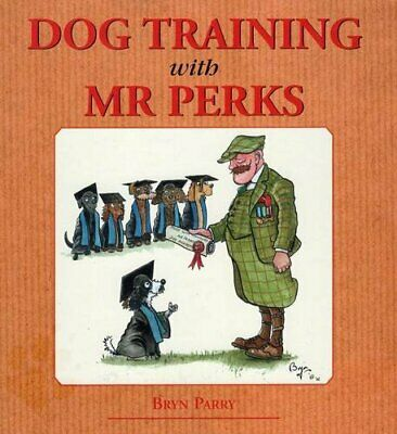 Dog Training with Mr Perks by Bryn Parry Hardback Book The Cheap Fast Free Post